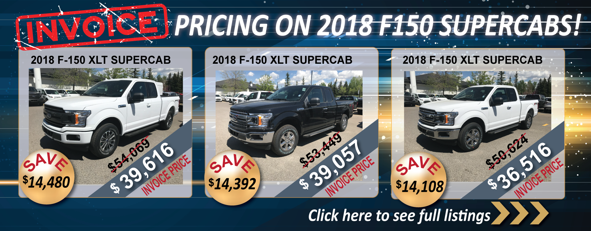 INVOICE PRICING DEALS ON 2018 F150 SUPERCABS