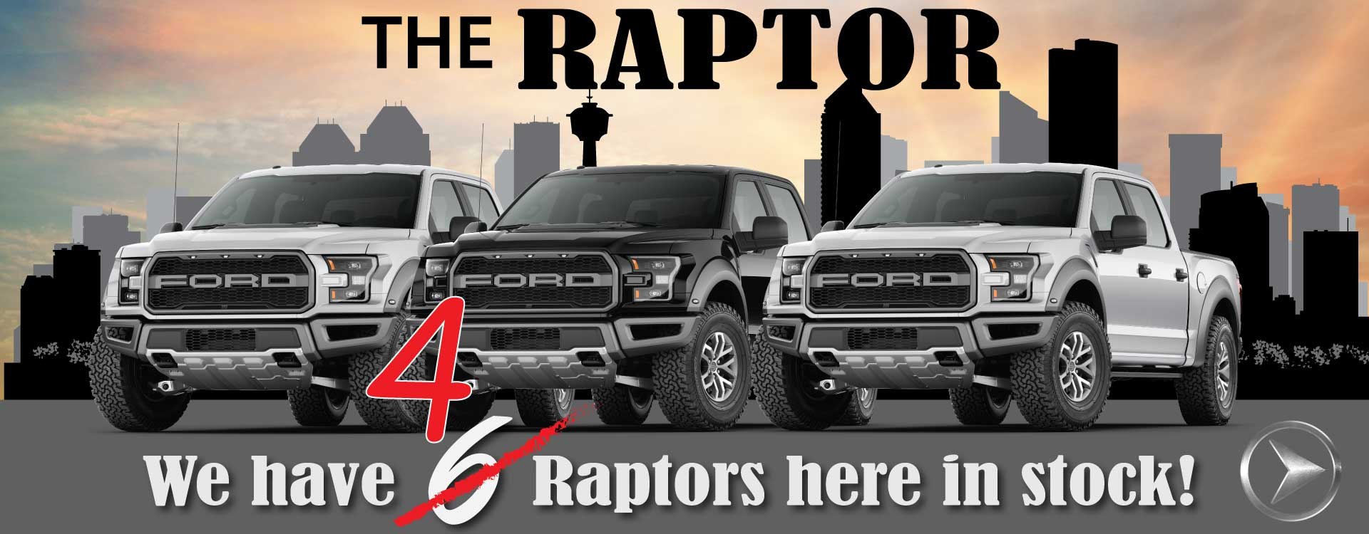 Only 4 Raptors left on the lot here at Advantage Ford